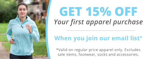 Get 15% off your first apparel purchase when you join our email list. Valid on regular price apparel only. Excludes sale items, footwear, socks and accessories.